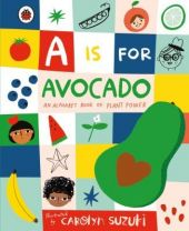 A-is-for-Avocado-An-Alphabet-Book-of-Plant-Power