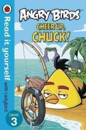 Angry-Birds-Cheer-Up-Chuck-Read-it-yourself-Level-3-