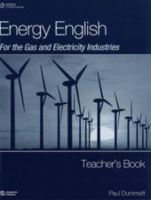 Energy-English-For-the-Gas-and-Electricity-Industries-Teacher-s-Book
