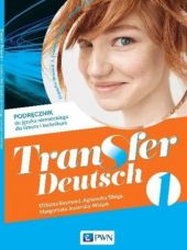 Transfer-Deutsch-1-Podrecznik-Liceum-i-technikum