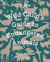 A-Wild-Child-s-Guide-to-Endangered-Animals