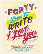 Forty-Ways-to-Write-I-Love-You