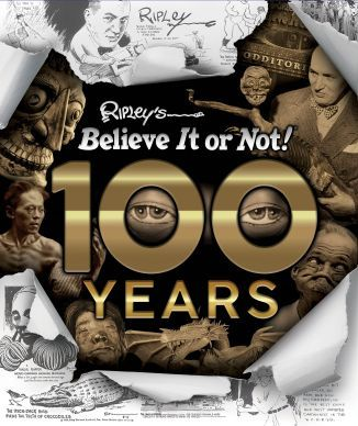 100 Years of Ripley's Believe It Or Not!