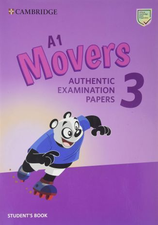 A1 Movers 3 Student's Book: Authentic Examination Papers