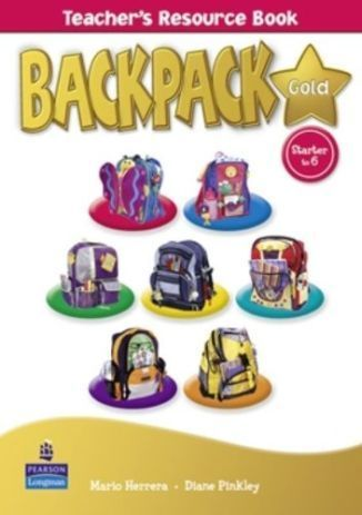 Backpack Gold Starter-6 Teacher's Resource Book