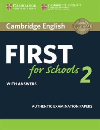 Cambridge English First for Schools 2 SB with answers