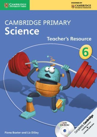 Cambridge Primary Science 6 Teacher's Resource Book with CD-ROM. PB