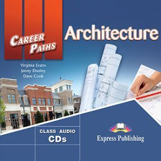 Career Paths. Architecture. Class Audio CD