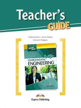 Career Paths. Environmental Engineering. Teacher's Guide
