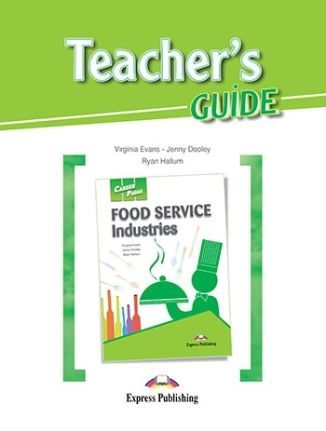 Career Paths. Food Service Industries. Teacher's Guide