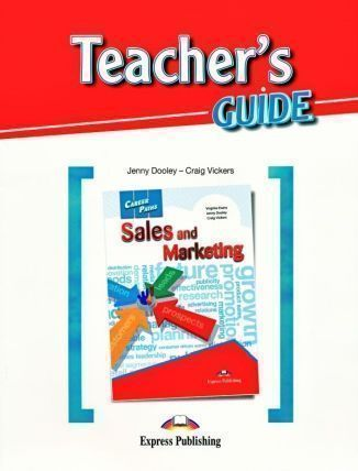 Career Paths. Sales and Marketing. Teacher's Guide
