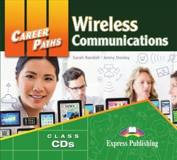 Career Paths. Wireless Communications. Class Audio CD