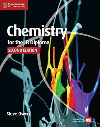 Chemistry for the IB Diploma. 2nd ed. Owen, S. et al.