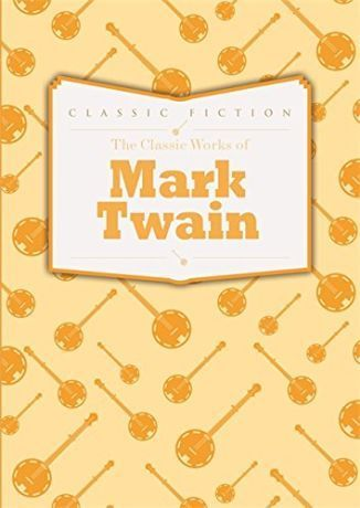 Classics Works of Mark Twain