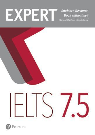 Expert IELTS band 7.5 Students' Resource Book without Key