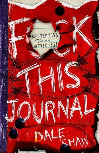 F-K-This-Journal-Betterness-Through-Bitterness