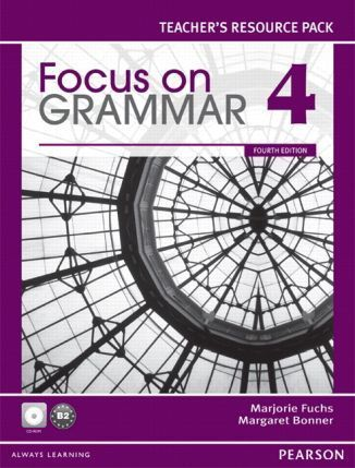 Focus on Grammar 4ed 4 Teachers Resource Pack with CD-ROM