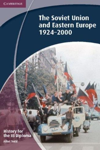 History for the IB Diploma: Soviet Union and Eastern Europe 1924-2000