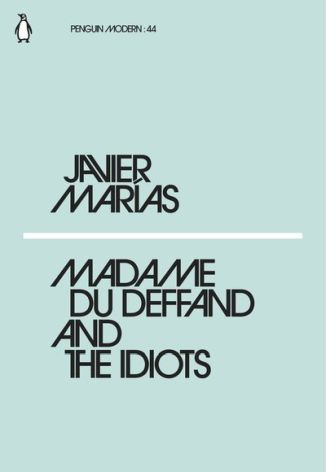 LA-Marias-Madame-du-Deffand-and-the-Idiots-Penguin-Modern-44-
