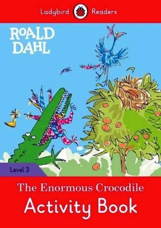 Ladybird-Readers-Level-3-Roald-Dahl-The-Enormous-Crocodile-Activity-Book