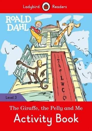 Ladybird-Readers-Level-3-Roald-Dahl-The-Giraffe-and-the-Pelly-and-Me-Activity-Book