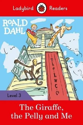 Ladybird-Readers-Level-3-Roald-Dahl-The-Giraffe-the-Pelly-and-Me