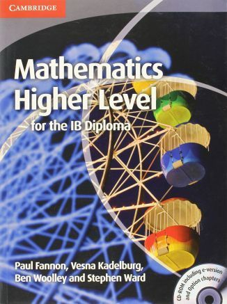 Mathematics for the IB Diploma: Higher Level with CD-ROM. Fannon, P