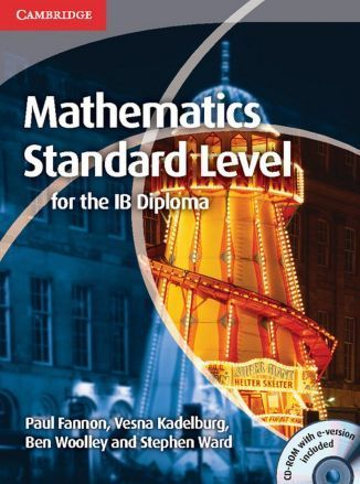 Mathematics for the IB Diploma: Standard Level + CD-Rom. Fannon, P