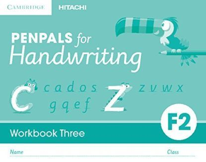 Penpals for Handwriting Foundation 2/ Primary 1. Workbook Three