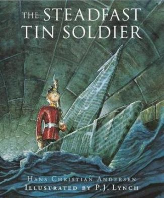 The-Steadfast-Tin-Soldier-A-Retelling-of-Hans-Christian-Andersen-s-Tale