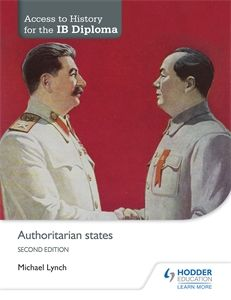 Access to History for the IB Diploma. Authoritarian States. 2nd ed