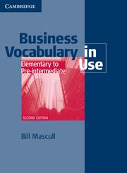 Business Vocabulary in Use Elementary to Pre-Intermediate 2ed