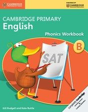 Cambridge Primary English. Phonics Workbook B