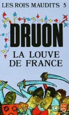 LF-Druon-Les-Rois-maudits-tom-5-La-Louve-de-France